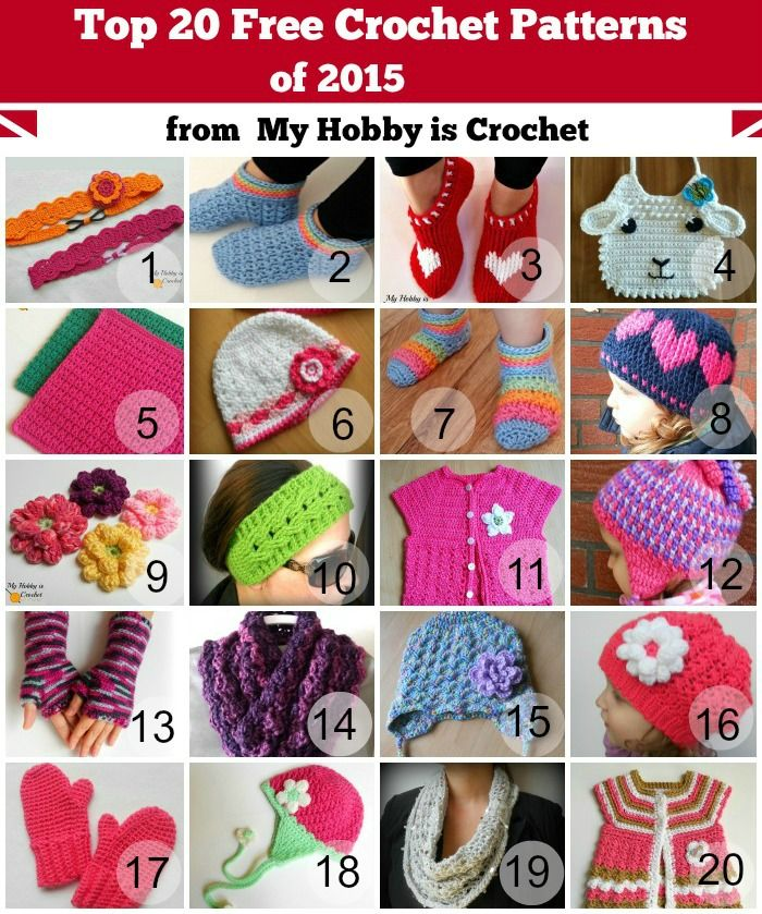 Top 20 Free Crochet Patterns of 2015 from My Hobby is Crochet; includes links to each free pattern.:
