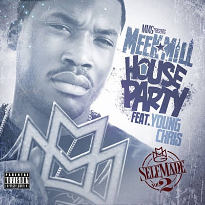 House Party - Meek Mill Feat. Young Chris