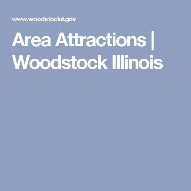 Area Attractions   Woodstock Illinois