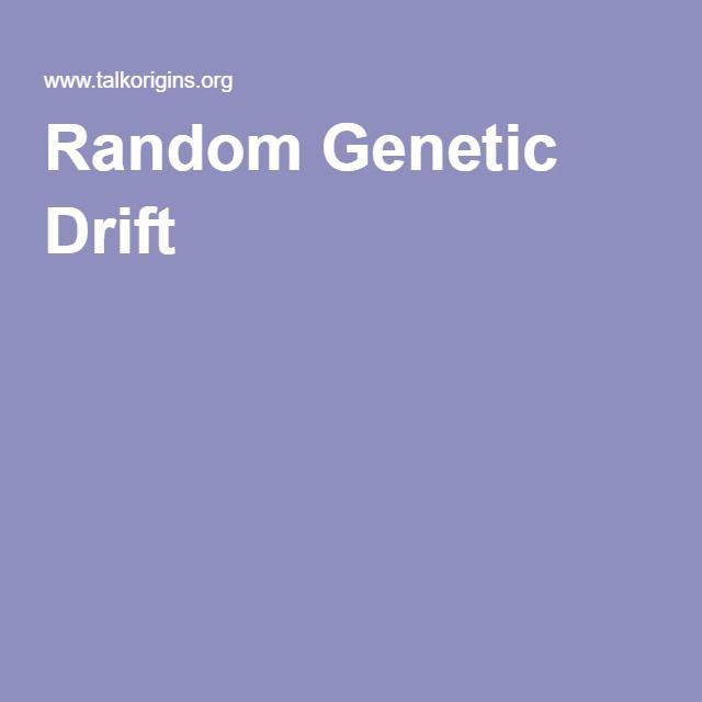 Random Genetic Drift