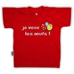 T-shirt enfant original de Pâques : je veux les œufs