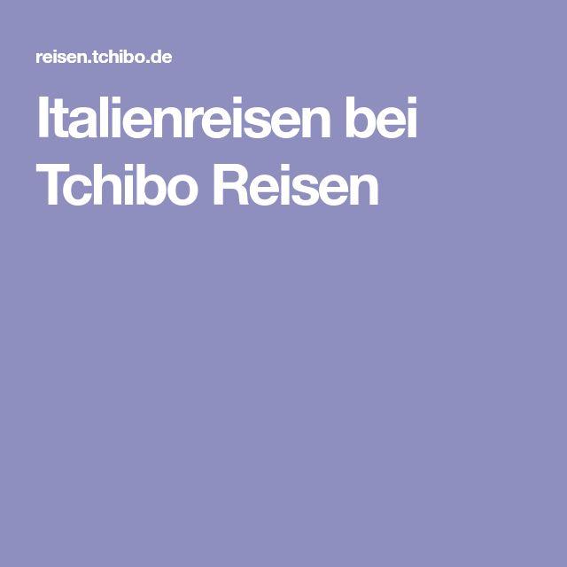 Italienreisen bei Tchibo Reisen