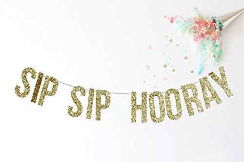 Sip Sip Hooray Banner | bachelorette party | bridal shower | engagement party | birthday party | celebration | party banner | party decor | ** Be sure to check out this awesome product.