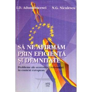 http://anticariatalbert.com/25881-thickbox/sa-ne-afirmam-prin-eficienta-si-demnitate-probleme-ale-economiei-romanesti-in…