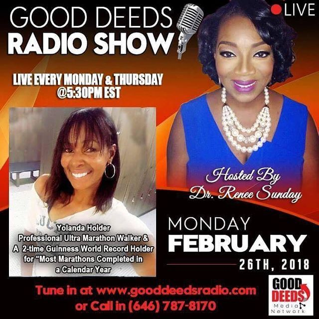 Good Deeds Radio Show Monday 02/26/18 Yolanda Holder Professional Ultra Marathon Walker & A 2-time Guinness World Record Holder for Most Marathons Completed in a Calendar Year. CALL IN number 646-787-8170. Check out our podcasts on iTunes: http://ift.tt/2tXa7cA #radio #marathon #purpose #gooddeedslive #altanta #interview #advertising #sponsorship #exposure #platformbuilder #media #smallbusinessowners
