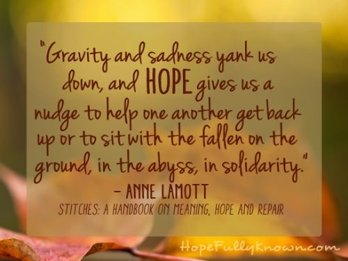 Book review of Stiches: A Handbook of Meaning, Hope, and Repair by Anne Lamott. Recommended by a librarian at http://abooklongenough.com. Image credit to http://hopefullyknown.com.
