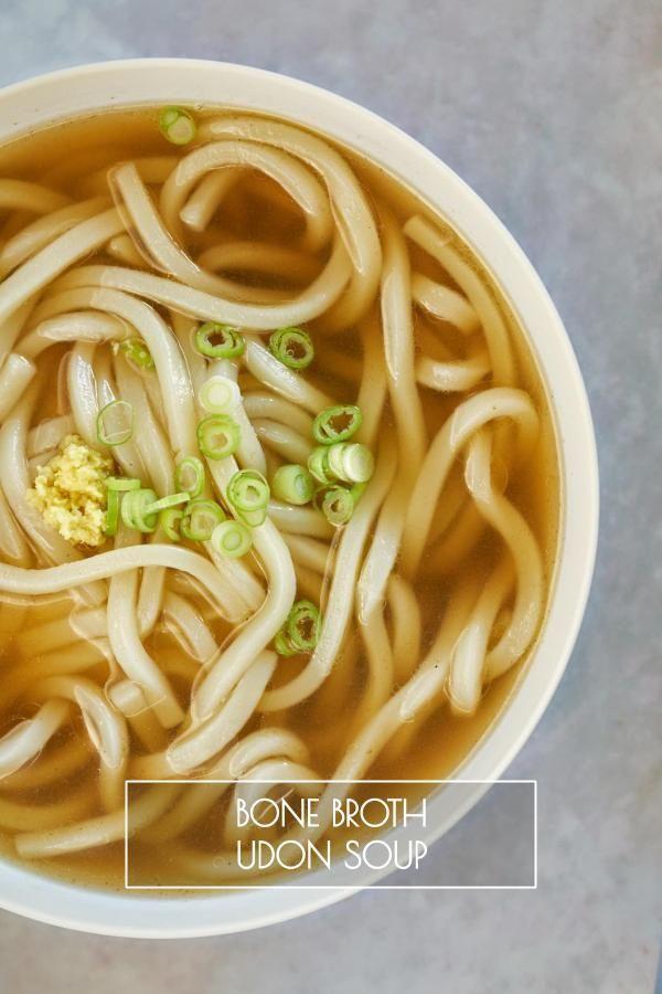 Bone Broth Udon Soup Recipe Udon Soup Udon Soup Recipe Udon Noodles Recipe