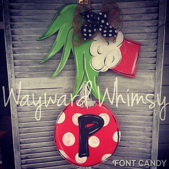 Grinch Hand w/ Ornament Wood Cut Out Door by TheWaywardWhimsy