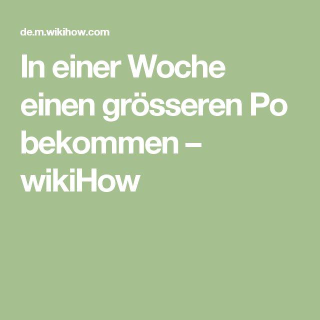 In einer Woche einen grösseren Po bekommen – wikiHow