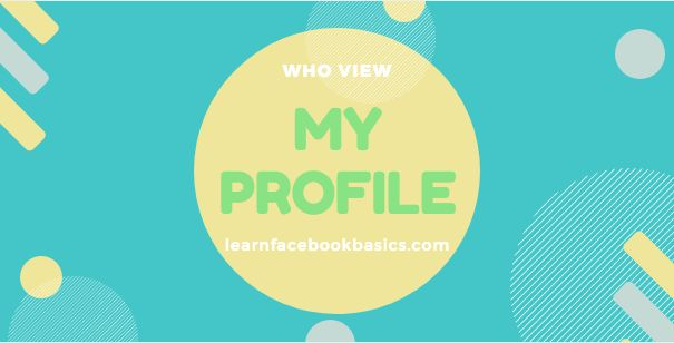 How to Find Out Who Views My Profile On Facebook   Who Looks at My Facebook Profile?