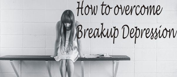 How to overcome breakup depression