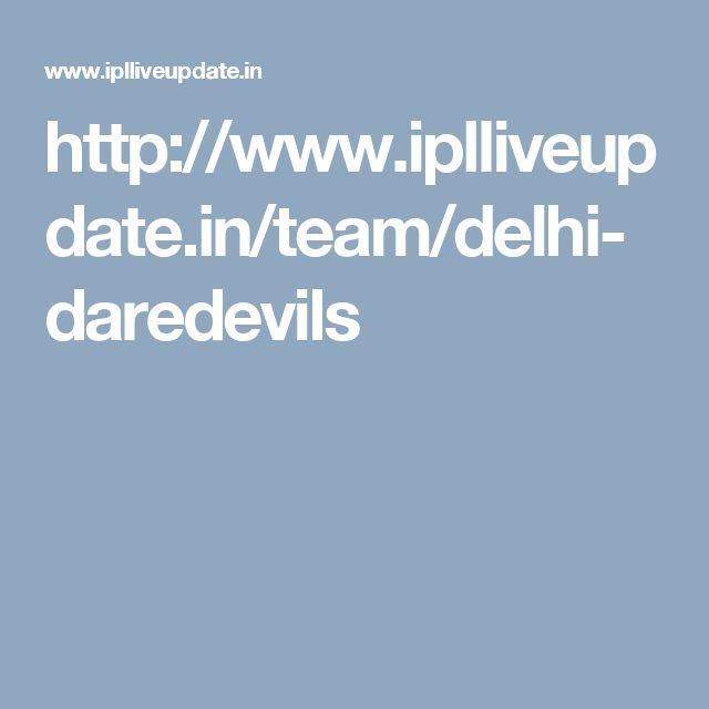 http://www.iplliveupdate.in/team/delhi-daredevils