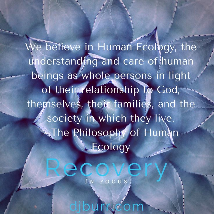 We believe in Human Ecology, the understanding and care of human beings as whole persons in light of their relationship to God, themselves, their families, and the society in which they live. --The Philosophy of Human Ecology
