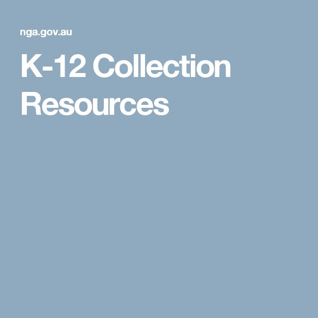 K-12 Collection Resources
