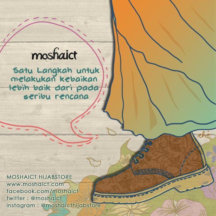 """""""Satu langkah untuk melakukan kebaikan lebih baik daripada seribu rencana."""" [www.moshaict.com]"""