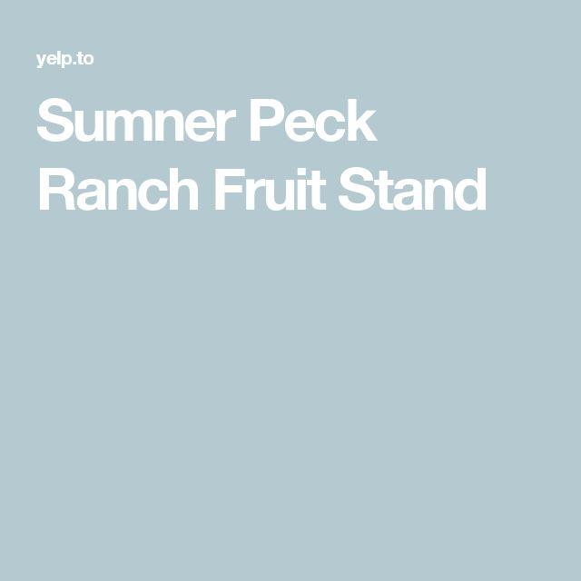 Sumner Peck Ranch Fruit Stand