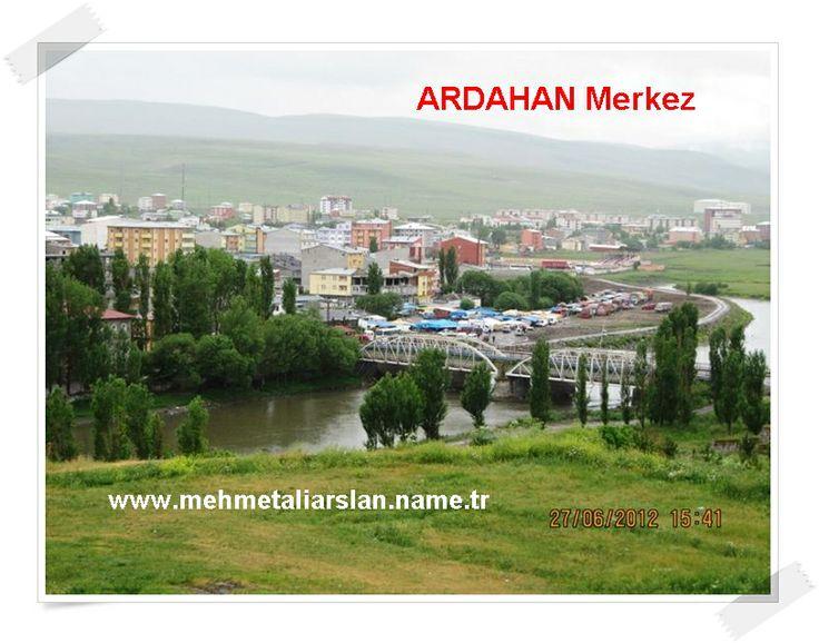 ardahan merkez manzarası ardahanın resimleri videoları fotoğrafları bu sitede beklerim www.mehmetaliarslan.name.tr