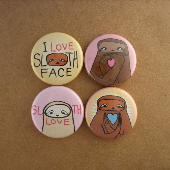 Set of Four Pinback Sloth Love Buttons, $6 / 37 Adorable Sloth Items You Can Buy On Etsy (via BuzzFeed)
