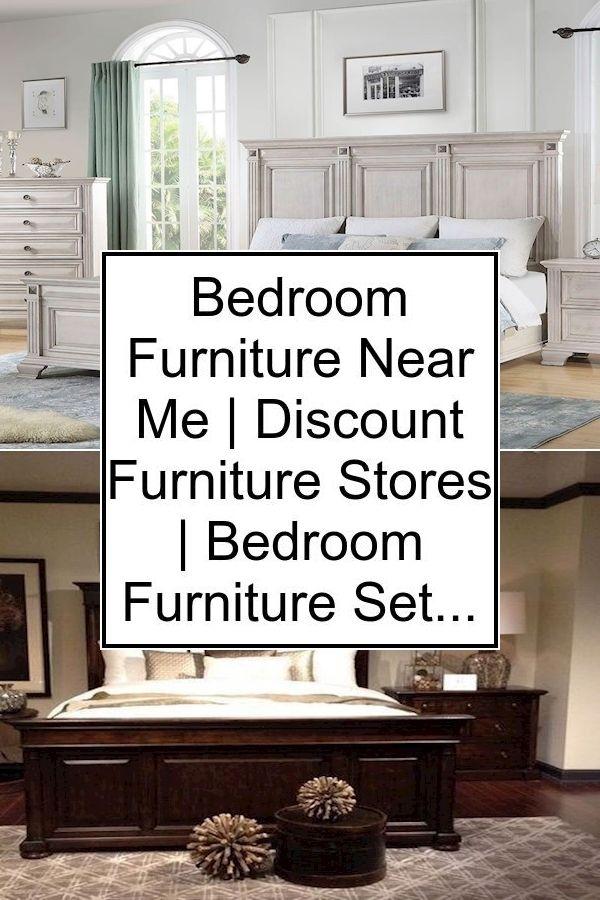 Bedroom Furniture Near Me Discount Furniture Stores Bedroom Furniture Set Up In 2020 Bedroom Furniture Discount Furniture Stores Farmhouse Interior Design