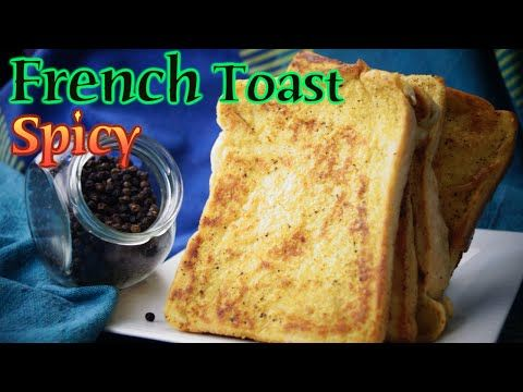 Spicy French Toast - Dosatopizza