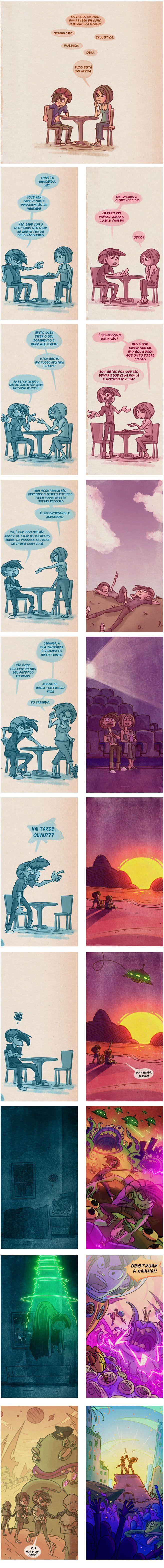 Vida é uma bosta...#SQN ... Leiam primeiro o da esquerda...e depois o da direita...provavelmente os aliens venceriam...mas vocês entenderam...