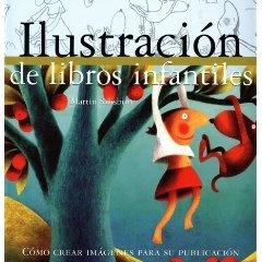 Cómo ilustrar libros infantiles-   Martin Salisbury