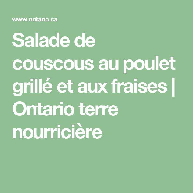 Salade de couscous au poulet grillé et aux fraises | Ontario terre nourricière