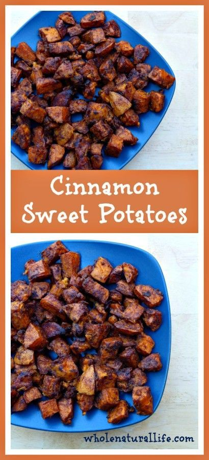 Cinnamon Sweet Potatoes: An easy, kid-friendly, real food side dish!