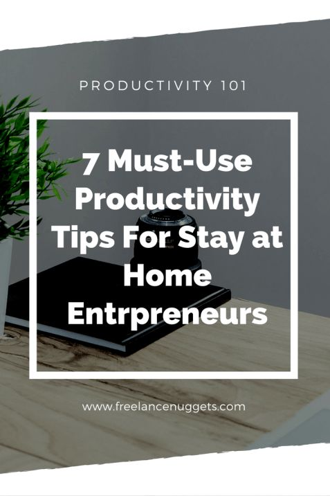 working from home and still managing to stay productive is a major struggle for most entrepreneurs and freelancers. this post gives you the best 7 tips that will significantly improve your productivity and help you get a lot of stuff done