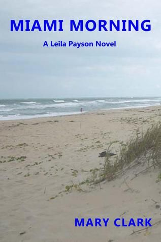 Today's team review is from E.L Lindley, she blogs at E.L. has been reading Miami Morning by Mary Clark Miami Morning by Mary Clark is the story of idealistic teacher Leila Payson. It's a nov…