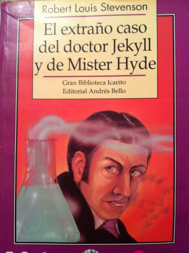 """Robert L. Stevenson: """"El extraño caso del doctor Jekyll y Mr.Hyde"""". Gran biblioteca Icarito. Editorial Andrés Bello."""