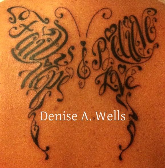 faith tattoo photo: Faith Hope Believe Love made into a butterfly shaped tattoo by Denise A Wells 1----TrebleclefButterflyofHopeinked187.jpg...