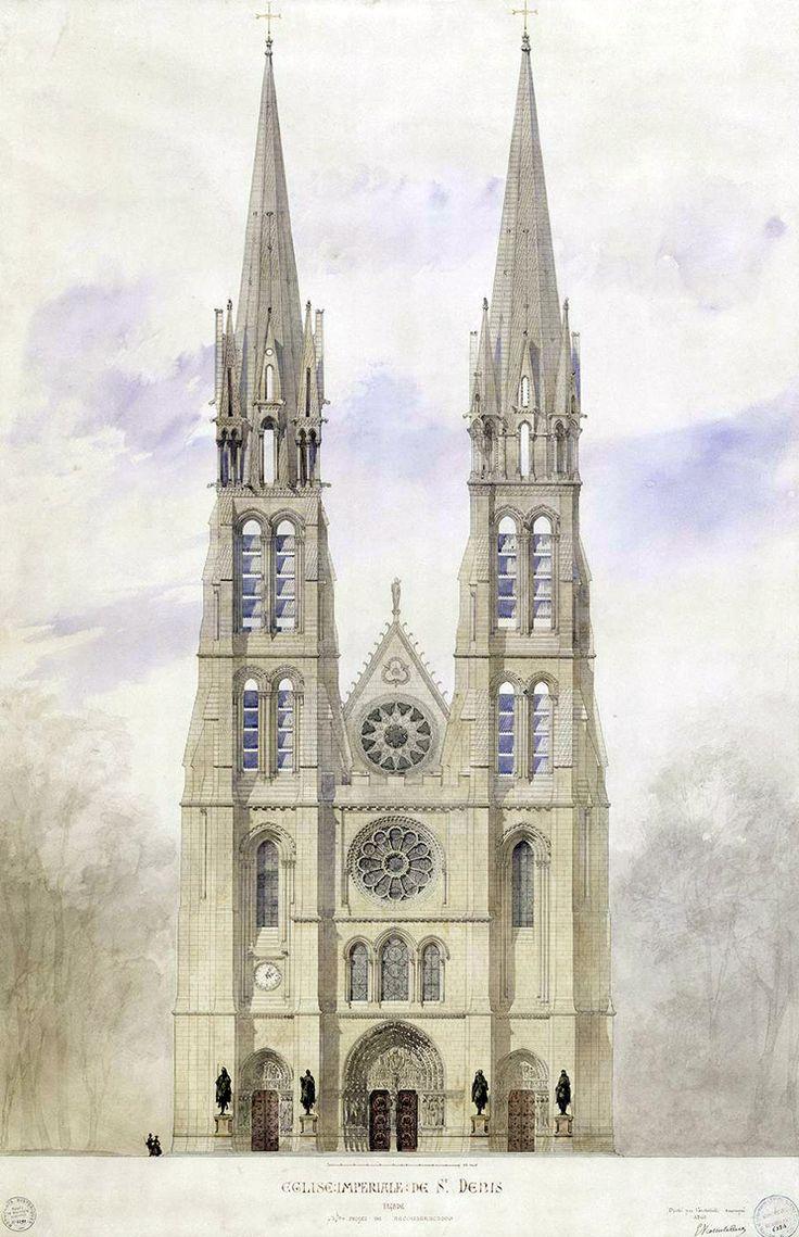 Basilique Saint-Denis | Projet de reconstruction de la façade (1860) de Viollet-le-Duc artsandstuffs.wordpress.com
