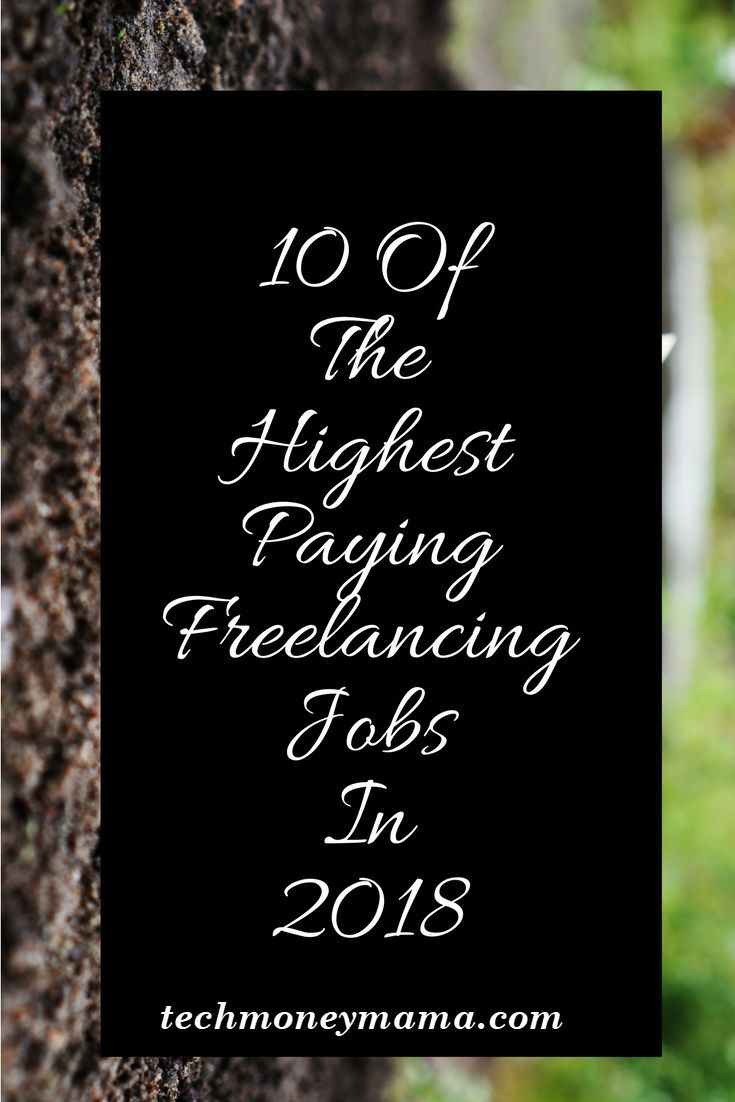 10 Of The Highest Paying Freelancing Jobs In 2018 Online Side
