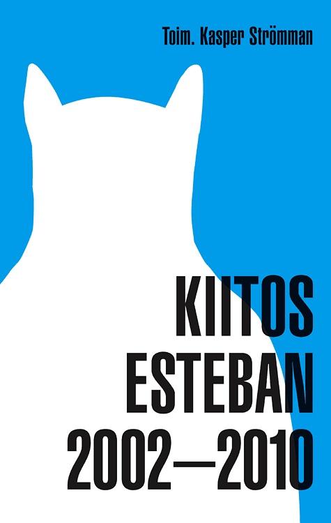 Kiitos Esteban 2002–2011. So funny!