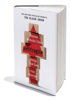 Antifragile- Things That Gain from Disorder Nassim Nicholas Taleb