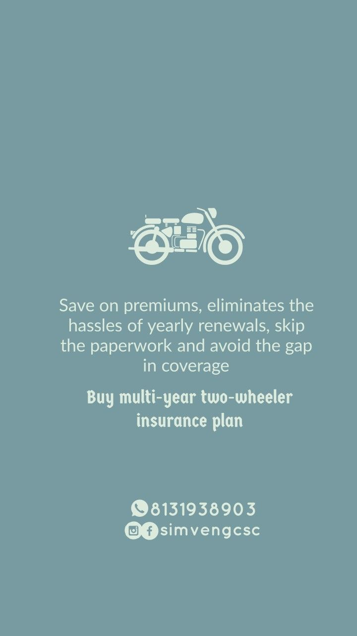 You Should Opt For A Long Term Or Multi Year Two Wheeler Insurance