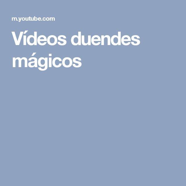 Vídeos duendes mágicos