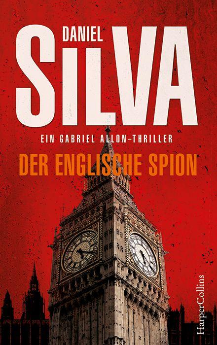 """""""Der englische Spion """" von Daniel Silva (04.10.2016)"""