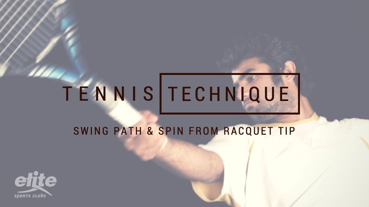 Tennis Technique: Swing Path and Spin from Racquet Tip