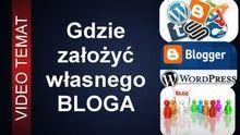 Gdzie założyć własnego darmowego bloga