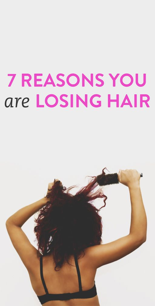 7 Reasons You are Losing Hair