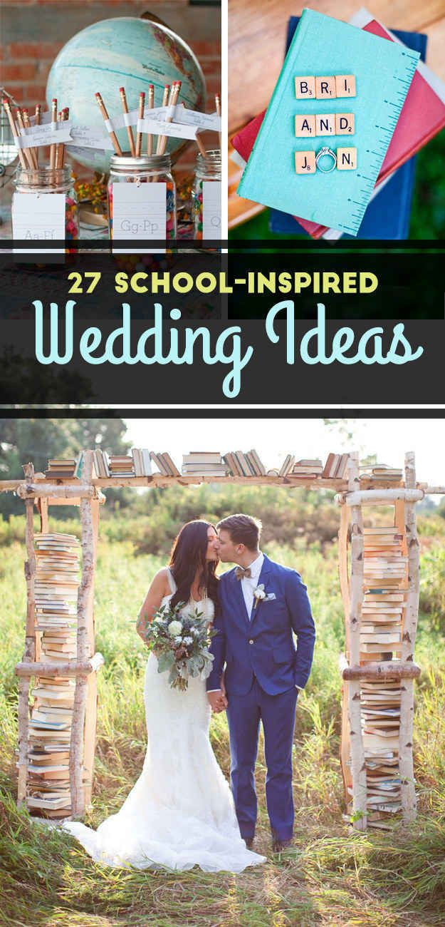 27 Ways To Throw A School-Inspired Wedding... definitely taking some of these!
