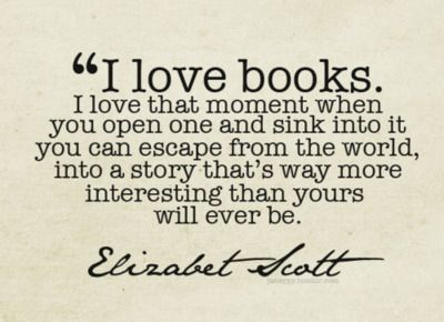 books are always an escape