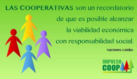 Las cooperativas son un recordatorio de que es posible alcanzar la viabilidad económica con responsabilidad social.