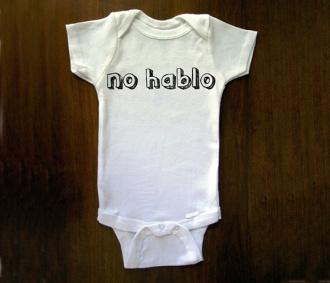 """""""No Hablo"""" Onesie"""