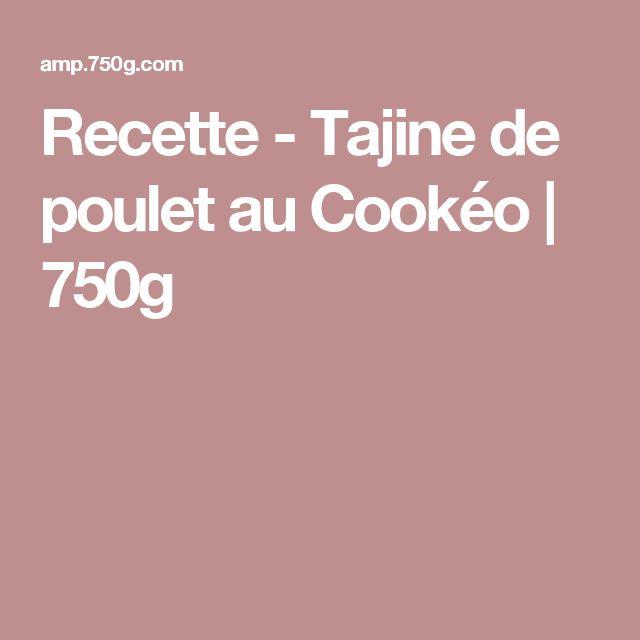 Recette - Tajine de poulet au Cookéo | 750g