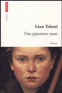 Tolstoï Une paysanne russe