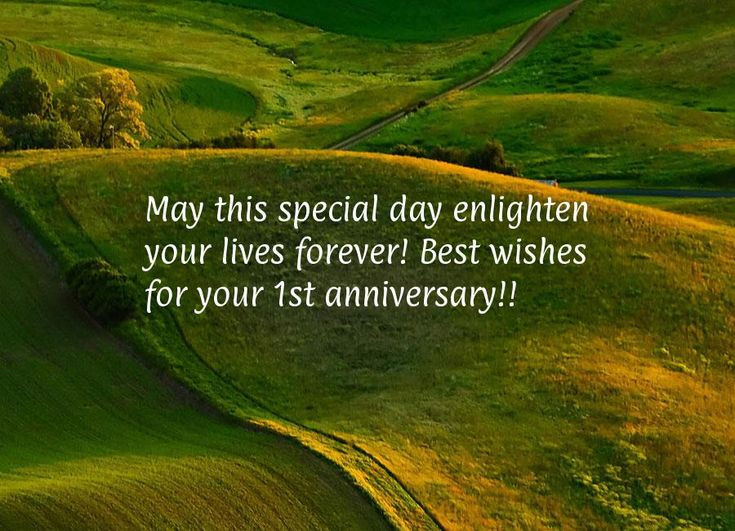 may this special day enlighten your lives forever best wishes for your 1st anniversary