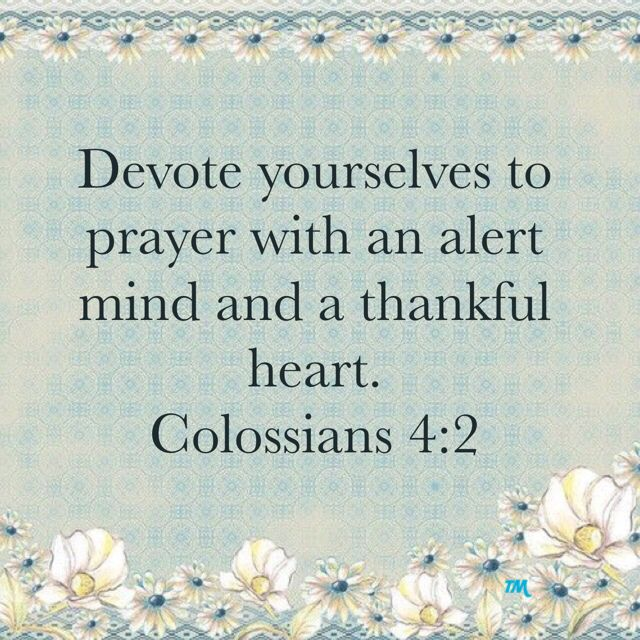 1000+ Ideas About Colossians 4 2 On Pinterest
